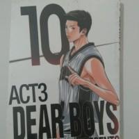 DEAR BOYS ACT 3 VOL 10 - HIROKI YAGAMI (KOMIK CABUTAN BARU/SEGEL)
