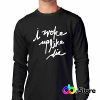 T-shirt | Kaos I Woke up Like Dis Quotes