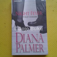 Night Fever - Pikat Asmara by Diana Palmer