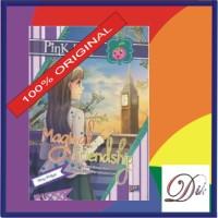 Buku Cerita Anak Remaja PBC Magical Friendship (Novel Pink Berry Club)
