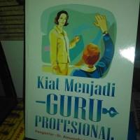 Kiat Menjadi Guru Profesional