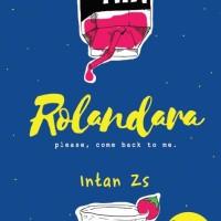RolandaraOleh Intan Zs (Novel Wattpad) Bonus USB Lamp