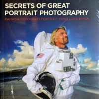 Buku Fotografi : SECRETS OF GREAT PORTRAIT PHOTOGRAPHY