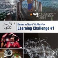 Buku Fotografi Kumpulan Tips & Trik Motoyuk Learning Challenge # 1
