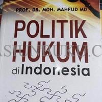 harga Politik Hukum Di Indonesia Edisi Revisi / Moh Mahfud Md / Rajawali Pre Tokopedia.com