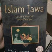 Islam Jawa; Kesalehan Normatif Versus Kebatinan - Mark R. Woodward