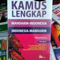 Kamus Lengkap Mandarin-Indonesia | Indonesia-Mandarin - Winny Hartono