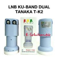 LNB KU Band Dual Out TANAKA T-K2 Universal Twin LNBF Offset 2 Receiver