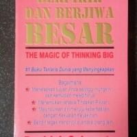Buku Berpikir Dan Berjiwa Besar/The Magic Of Thinking Big