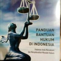 Panduan Bantuan Hukum di Indonesia 2014