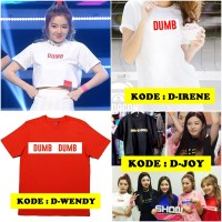 Tahirt Kaos Red Velvet Wendy Irene Joy Dumb Dumb Custom Request Kpop