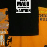 Kaos/Baju/Tshirt KEKINIAN CURHAT KATA LUCU MALU NANYA