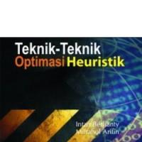 Teknik-Teknik Optimasi Heuristik
