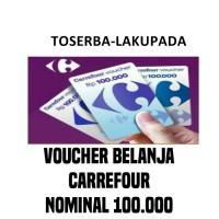 Voucher Belanja/ Gift Voucher Carrefour Nominal/ Pecahan 100 Ribu