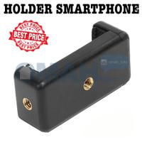 Clamp / Holder Smartphone Iphone Samsung Oppo Lenovo Vivo