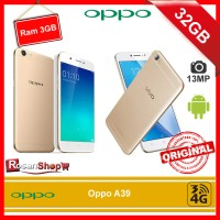 Oppo A39 32GB Ram 3GB 13MP Garansi 1thn Original 100%