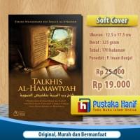 Buku Talkhis al Hamawiyah - Penjelasan Aqidah Asma Wa Shifat