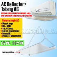 PENAHAN HEMBUSAN AC / TALANG AC / Air Screen Cover | Reflektor - ready