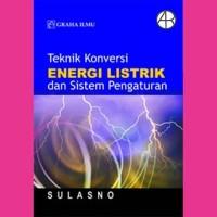 Teknik Konversi Energi Listrik dan Sistem Pengaturan- Sulasno