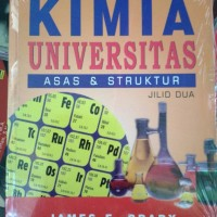 kimia universitas jilid 2 (james e. brady)