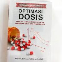 Optimasi Dosis: Aplikasi Farmakokinetik dalam Penemuan Obat dan Pengob