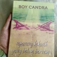 Novel (SEPASANG KEKASIH YANG BELUM BERTEMU ) By Boy Candra