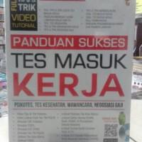 Buku Panduan Sukses Tes Masuk Kerja Ari Wibowo & Duwi Rahmadi gj