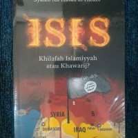 ISIS KHILAFAH ISLAMIYYAH ATAU KHAWARIJ? - Syaikh Ali Hasan al-Halabi