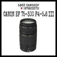 LENSA KAMERA DSLR CANON EF 75-300mm F4-5.6 III FOR EOS 1300D 600D 700D