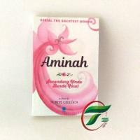 AMINAH (Senandung Rindu Bunda Rosul)