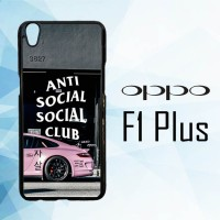 Casing Hardcase HP Oppo F1 PLUS anti social social club X6179