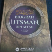 Biografi Utsman bin Affan Ummul Qura