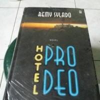 Novel Remy Silado Hotel Prodeo (edisi Hardkover)