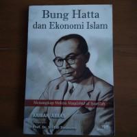 Jual Bung Hatta dan Ekonomi Islam - menangkap makna Maqashid al Syariah Murah