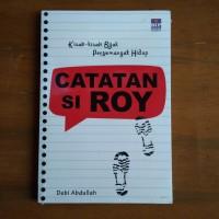 Catatan si Roy - Kisah kisah Bijak Penyemangat Hidup