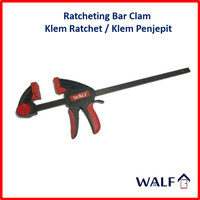 "WALF 18"" Ratcheting Bar Clam / Klem Penjepit / Klem Ratchet"