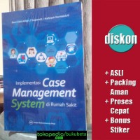 Implementasi Case Management System di Rumah Sakit - Novi Zain Alfajri