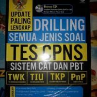 Drilling Semua Jenis Soal Tes CPNS Sistem CAT & PBT (Plus CD Simulasi)