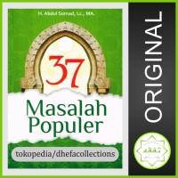 BUKU 37 MASALAH POPULER - Ustadz Abdul Somad Lc MA