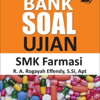 Bank Soal Ujian SMK Farmasi