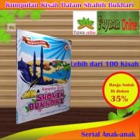 Buku Kumpulan Kisah Dalam Shohih Bukhori-Serial Anak-Anak