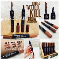 Jual Tinted Tattoo Kill Brow kiss beauty ( tato pen + brow mascara) 2 in 1 Murah