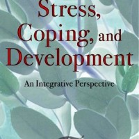 Stress, Coping, and Development, 2nd Edition An Integrative...