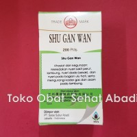 Shu Gan Wan (Obat sehat liver, lambung, dan ulu hati, sesak dan nyeri dada serta sakit lambung dan ulu hati)