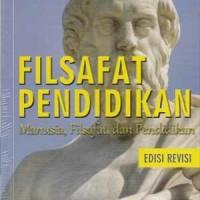 harga Buku Filsafat Pendidikan: Manusia, Filsafat, Dan Pendidikan Tokopedia.com