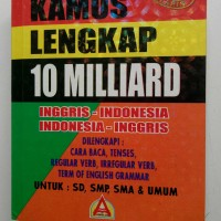 Original Kamus Lengkap 10 Milliard Ingris- Indonesia ,Indonesia - Ingg