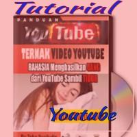 Tutorial yuotube | Panduan Dapet Duit Dari Youtube Marketing