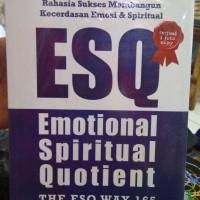 ESQ Emotional Spiritual Quotient Jilid 1 Edisi Revisi-Ary Ginanjar
