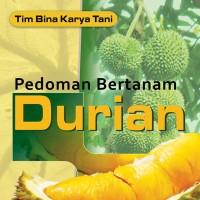 Pedoman bertanam - Budidaya Tanaman DURIAN