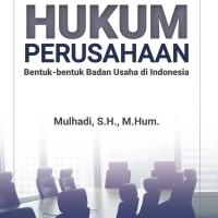 Hukum Perusahaan Bentuk-Bentuk Badan Usaha Di Indonesia - Mulhadi